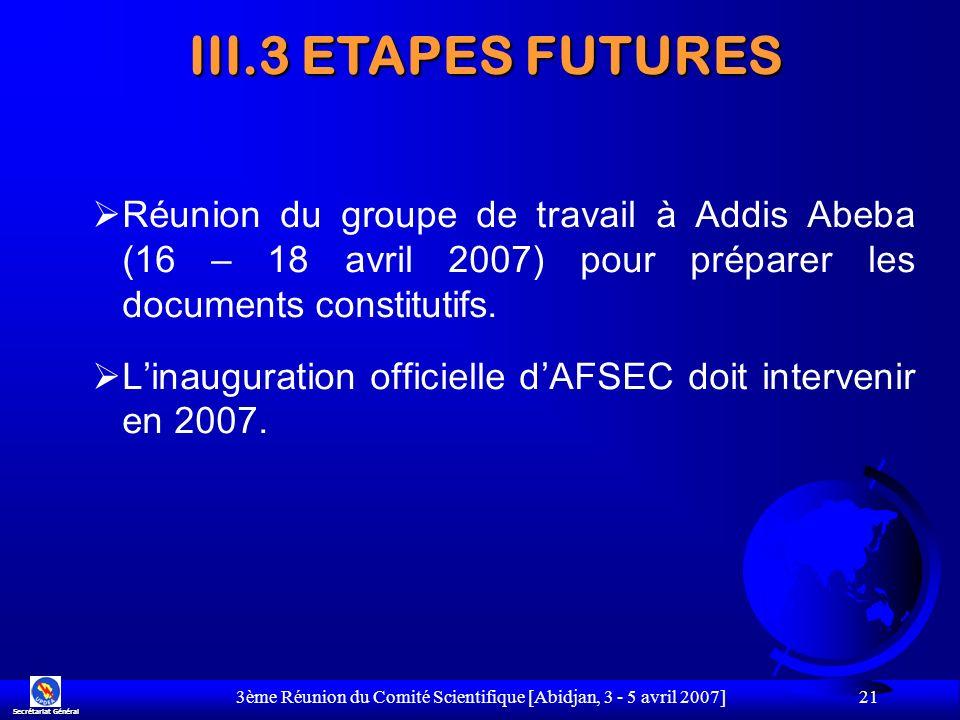 3ème Réunion du Comité Scientifique [Abidjan, 3 - 5 avril 2007]